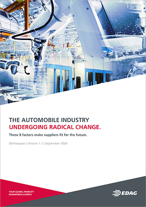 White paper: The automobile industry undergoing radical change. These 8 factors make suppliers fit for the future.